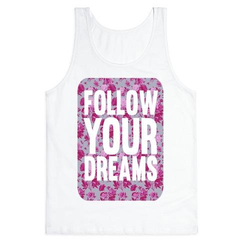 Follow Your Dreams Tank Top