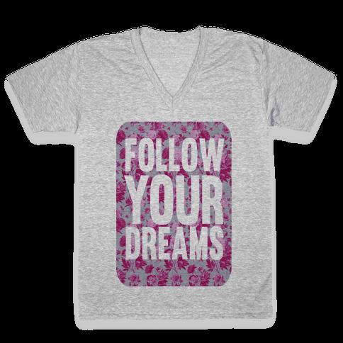 Follow Your Dreams V-Neck Tee Shirt
