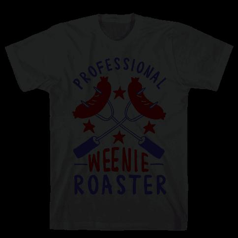 Professional Weenie Roaster Mens T-Shirt