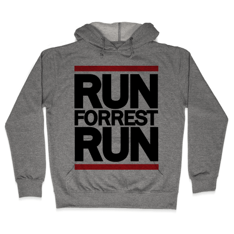 Run Forrest Run Hooded Sweatshirt