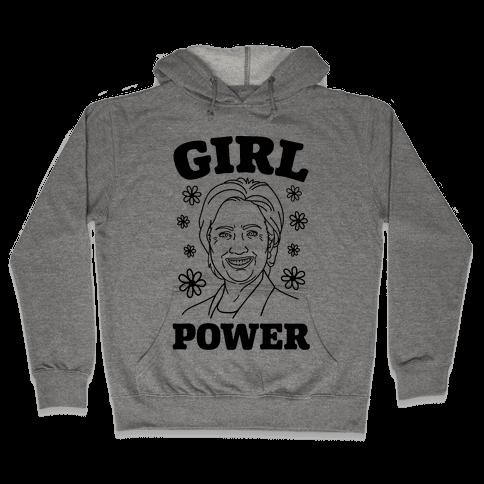 Girl Power Hillary Hooded Sweatshirt