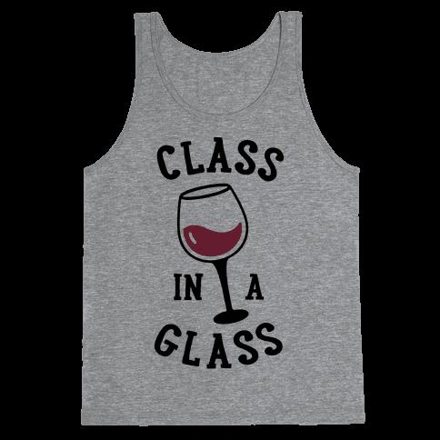 Class In A Glass Tank Top