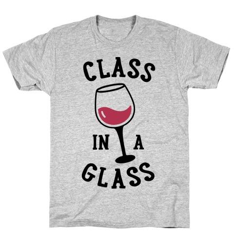 Class In A Glass T-Shirt