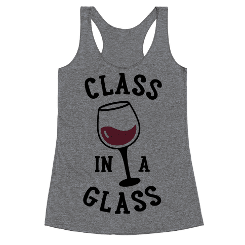 Class In A Glass Racerback Tank Top