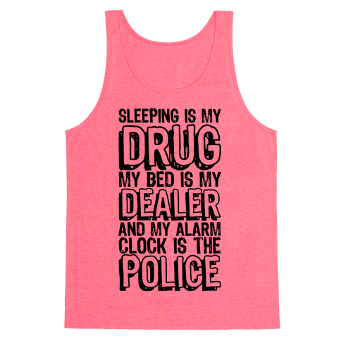 Drug, Dealer, Police Tank Top