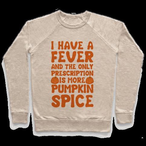 Pumpkin Spice Fever Pullover