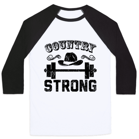Country Strong Baseball Tee