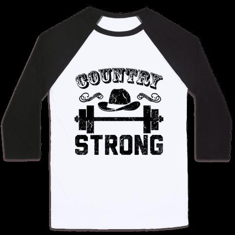 Country Strong Baseball Tee