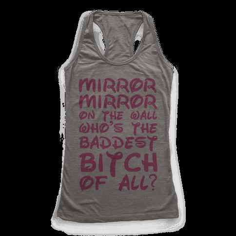 Mirror Mirror On the Wall Racerback Tank Top
