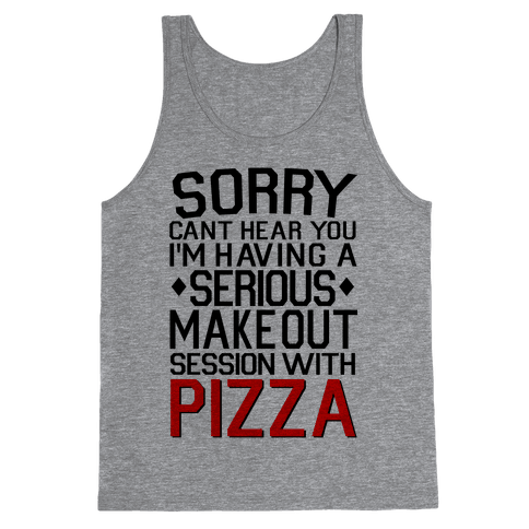 Pizza Make Out Session Tank Top