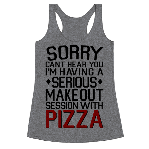 Pizza Make Out Session Racerback Tank Top