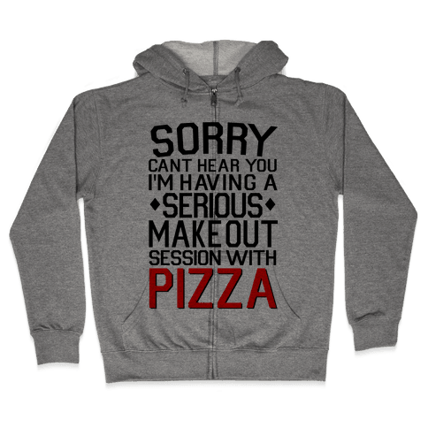 Pizza Make Out Session Zip Hoodie