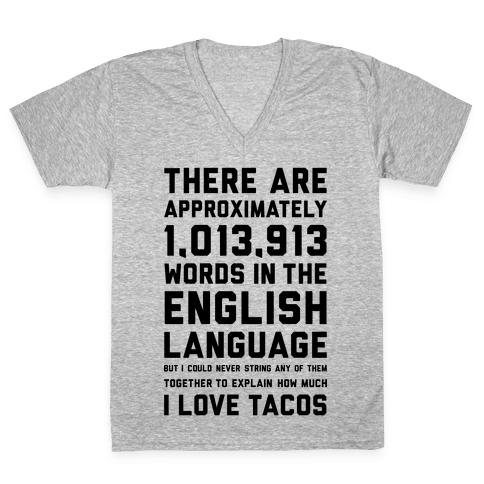 Words For I Love Tacos V-Neck Tee Shirt
