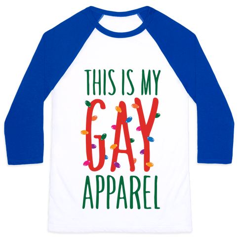 This Is My Gay Apparel Baseball Tee