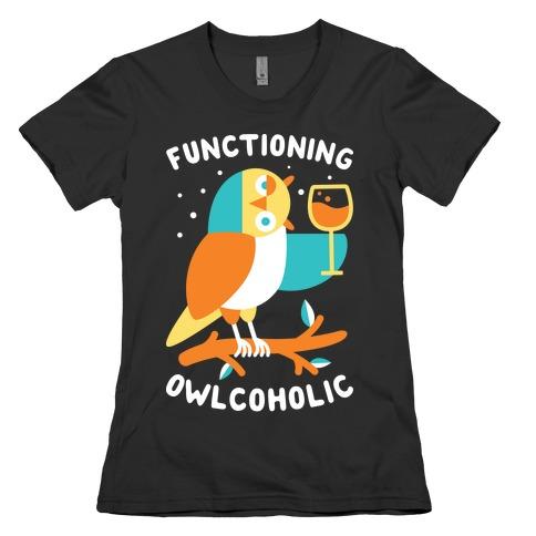 Functioning Owlcoholic Womens T-Shirt