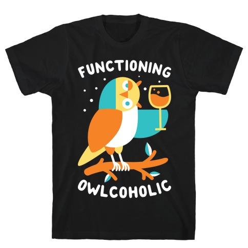 Functioning Owlcoholic T-Shirt