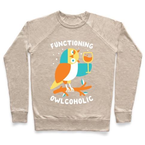 f29cbe6ca Functioning Owlcoholic Crewneck Sweatshirt | LookHUMAN