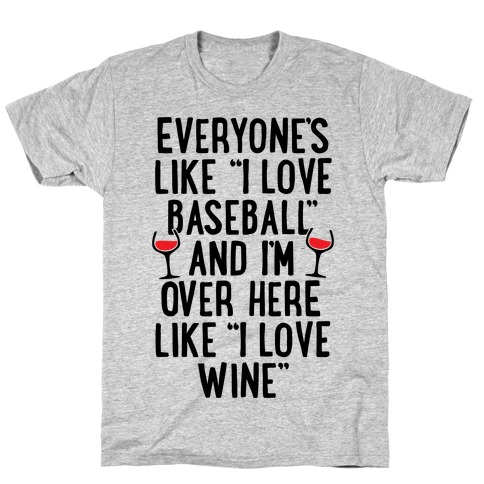 Baseball And Wine Mens/Unisex T-Shirt