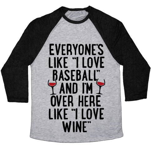 Baseball And Wine Baseball Tee