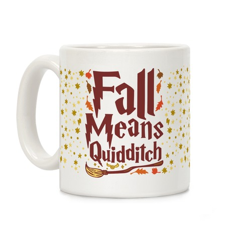 Fall Means Quidditch Coffee Mug