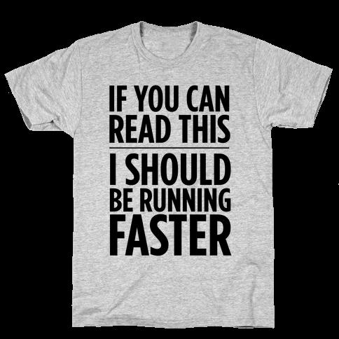 I Should Be Running Mens T-Shirt