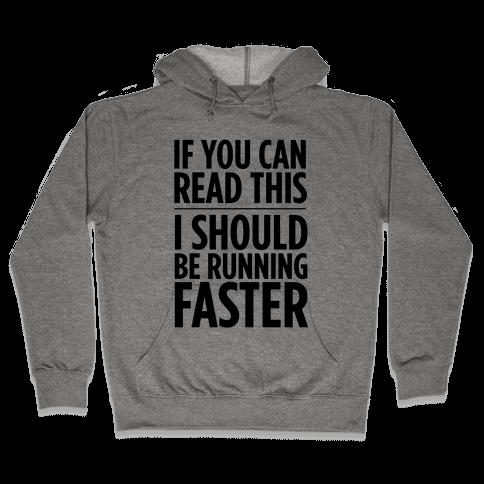 I Should Be Running Hooded Sweatshirt