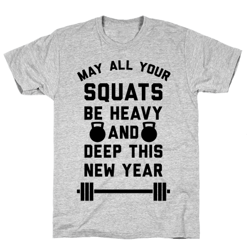 New Years Squats Mens T-Shirt