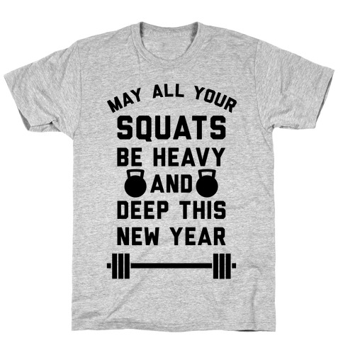New Years Squats T-Shirt
