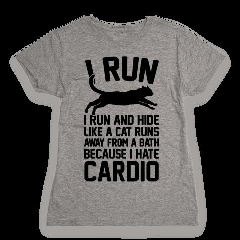 I Run Like A Cat Womens T-Shirt
