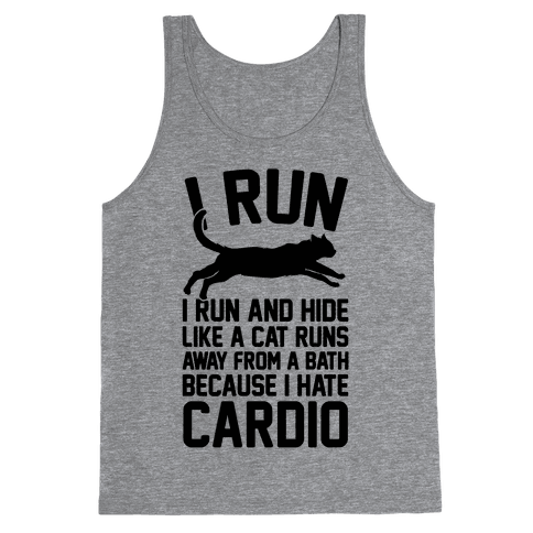 I Run Like A Cat Tank Top