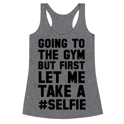 Going to the Gym Racerback Tank Top