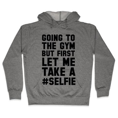 Going to the Gym Hooded Sweatshirt