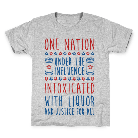 One Nation Under The Influence Kids T-Shirt