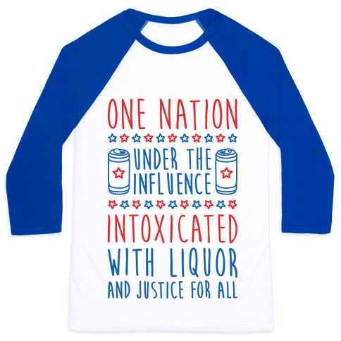 One Nation Under The Influence Baseball Tee