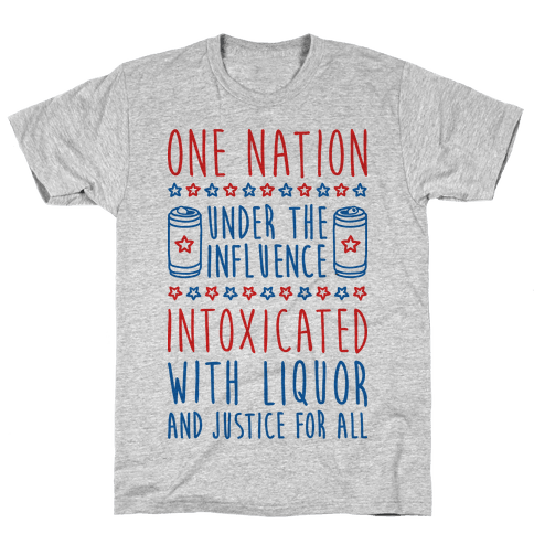 One Nation Under The Influence Mens T-Shirt