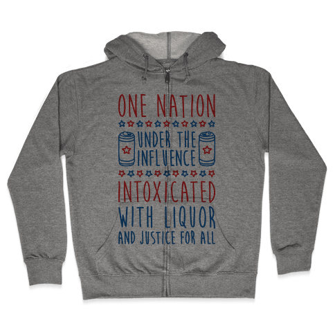 One Nation Under The Influence Zip Hoodie