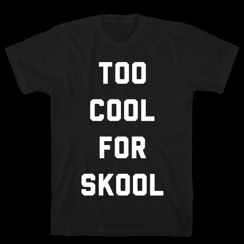 Too Cool for Skool