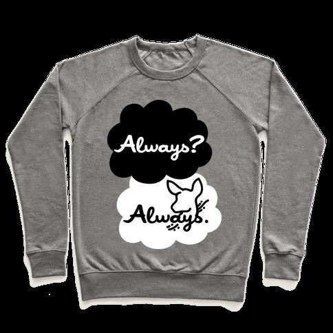 Always? Always. Pullover