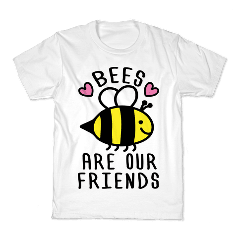 Bees Are Our Friends Kids T-Shirt