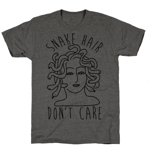 Snake Hair Don't Care Mens T-Shirt