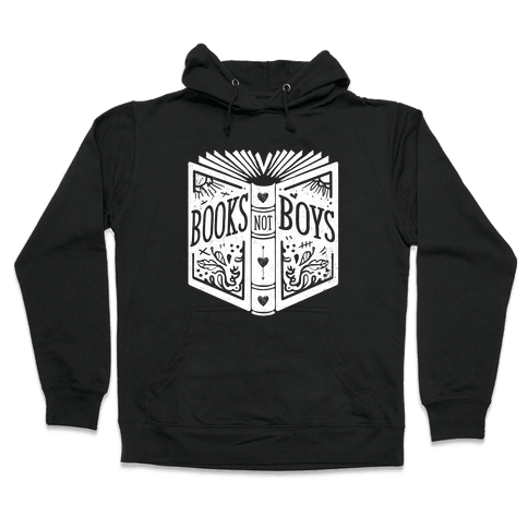 Books Not Boys Hooded Sweatshirt