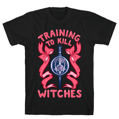 Training To Kill Witches Mens/Unisex T-Shirt