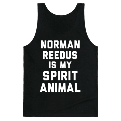 Norman Reedus Is My Spirit Animal Tank Top
