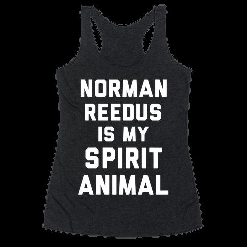Norman Reedus Is My Spirit Animal Racerback Tank Top