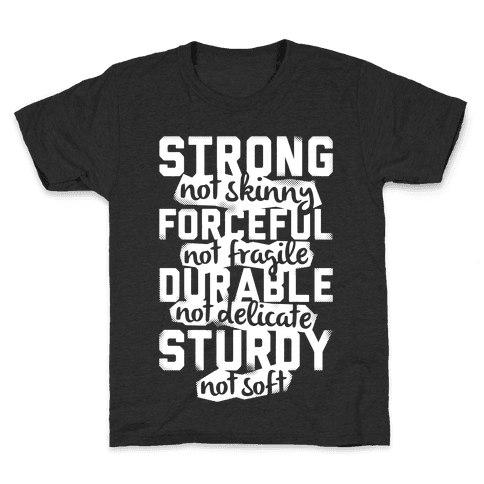 Strong Not Skinny Kids T-Shirt