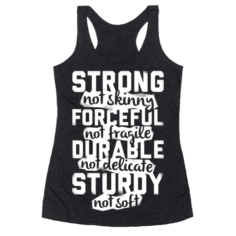 Strong Not Skinny Racerback Tank Top