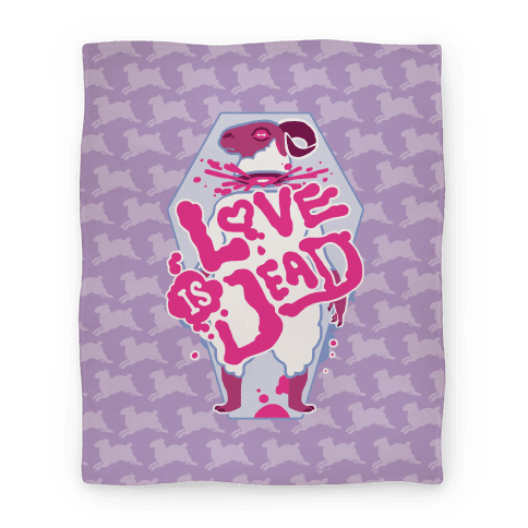 Love Is Dead Blanket