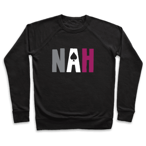 Nah- Asexual Pride Pullover