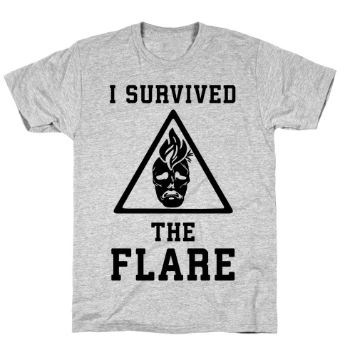 I Survived The Flare T-Shirt