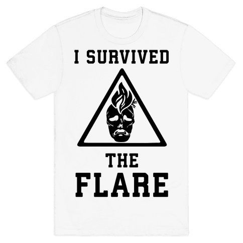 I Survived The Flare Mens T-Shirt